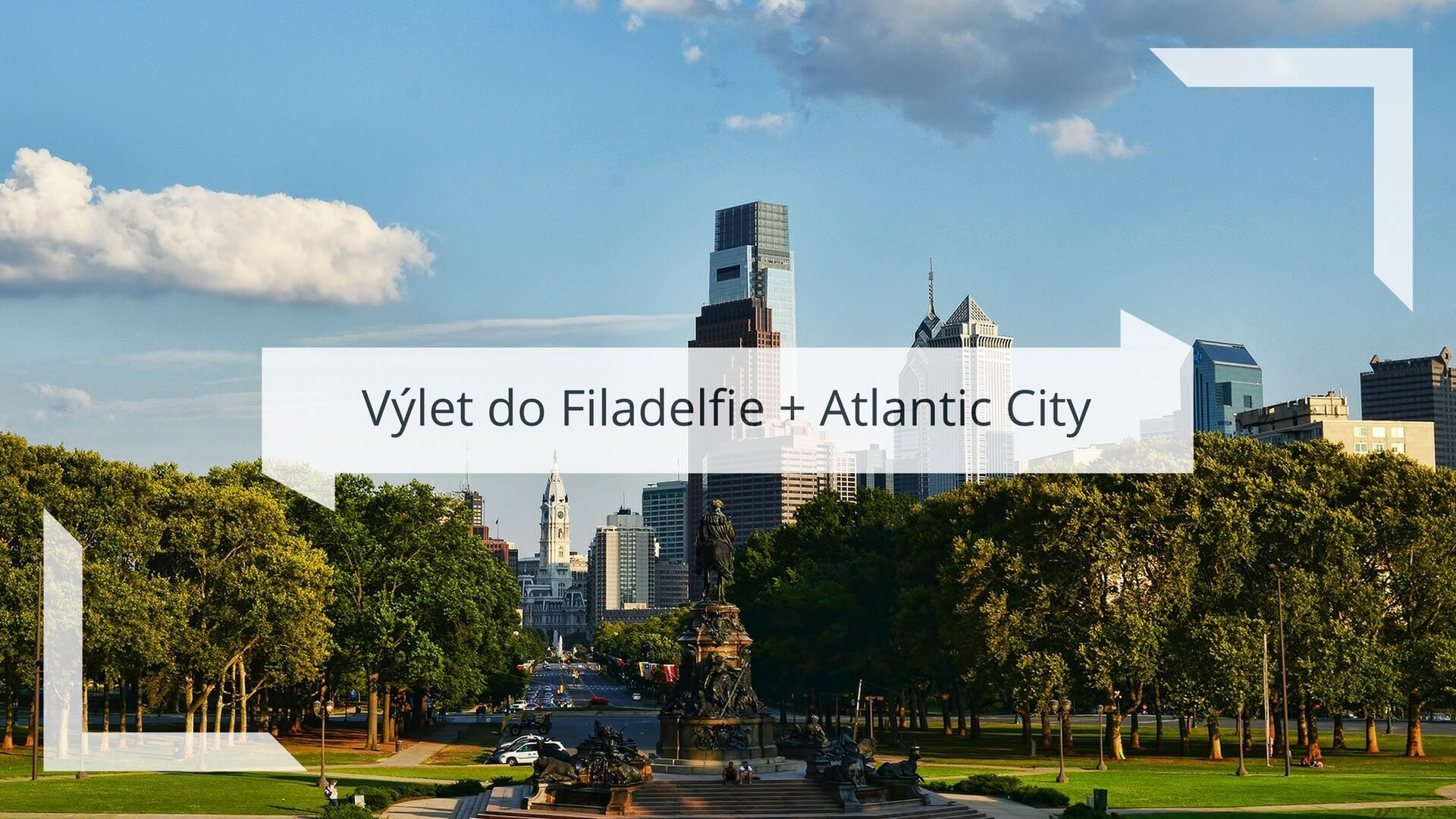 Výlet do Filadelfie + Atlantic City
