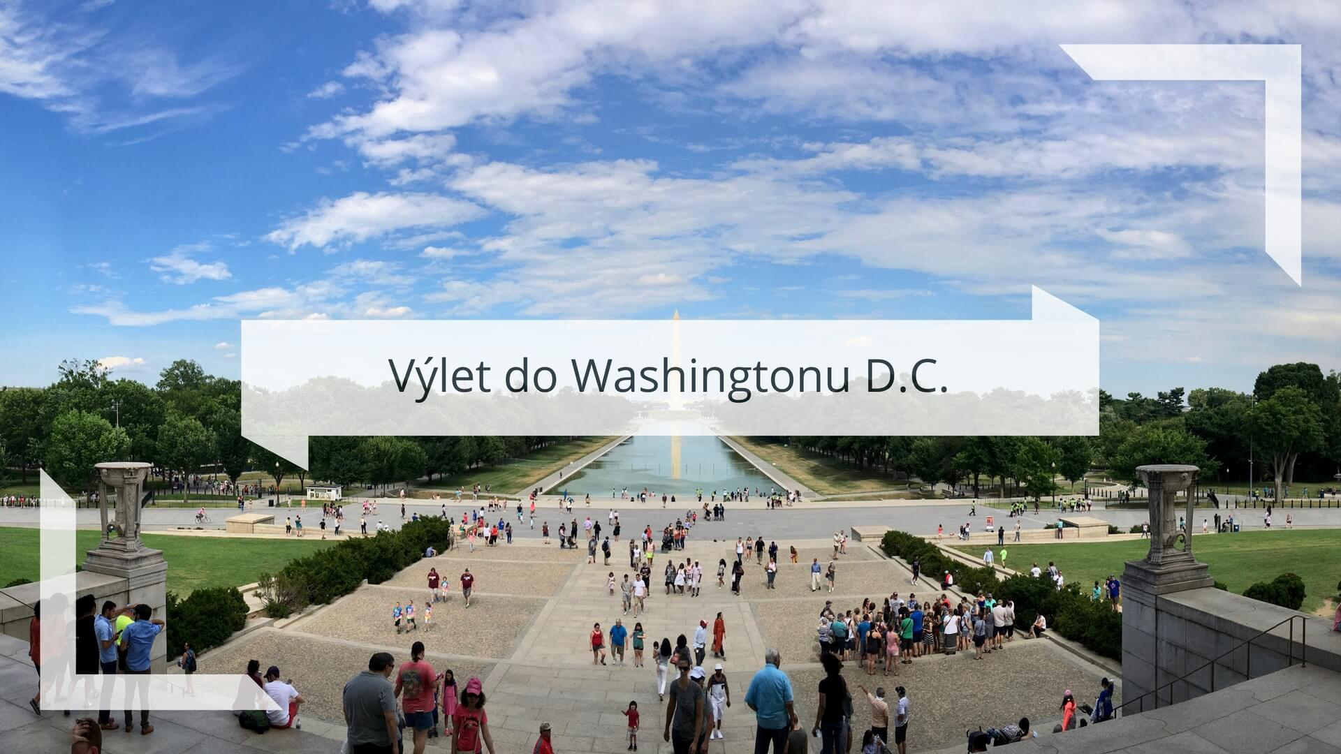 Výlet do Washingtonu D.C