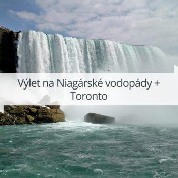 Výlet na Niagárské vodopády + Toronto